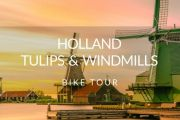 Holland - Tulips and Windmills Bike Tour