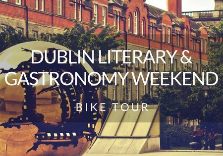 Dublin Literary Gastronomy WeekEnd Bike Tour - Fresh Eire Adventures