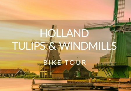 Holland Bike Tours - Tullips and Windmills