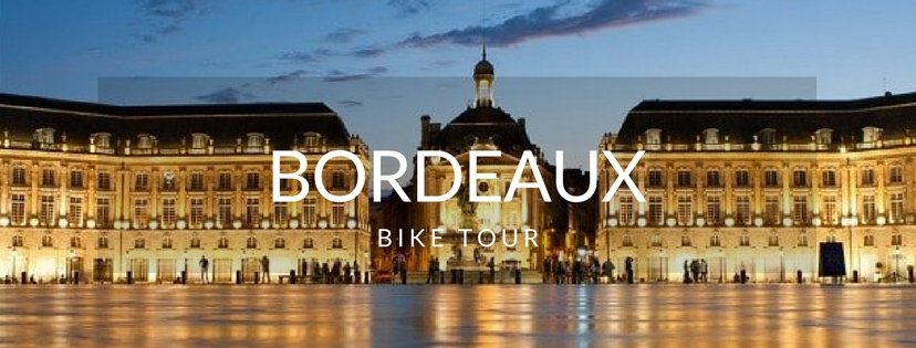 Picture of Bordeaux. France Bike Tour